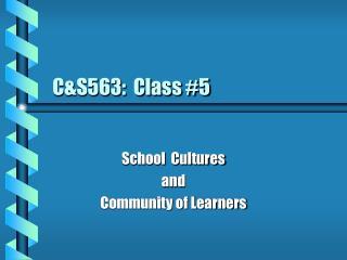 CS563:  Class 5