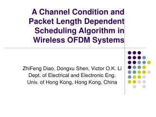A Channel Condition and Packet Length Dependent Scheduling Algorithm in Wireless OFDM Systems