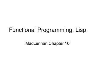 Functional Programming: Lisp