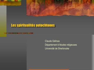 Les spiritualit s autochtones