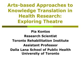 Arts-based Approaches to Knowledge Translation in Health Research: Exploring Theatre