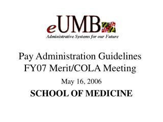 Pay Administration Guidelines FY07 Merit