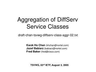Aggregation of DiffServ Service Classes