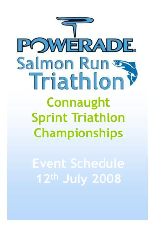 Connaught Sprint Triathlon Championships  Event Schedule 12th July 2008