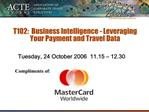 T102:  Business Intelligence - Leveraging Your Payment and Travel Data