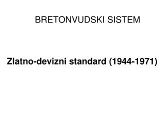 Zlatno-devizni standard 1944-1971