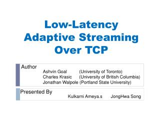 Low-Latency Adaptive Streaming Over TCP