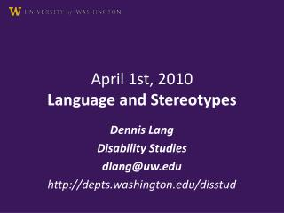 April 1st, 2010 Language and Stereotypes
