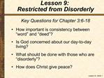 Key Questions for Chapter 3:6-18 How important is consistency between  word  and  deed  Is God concerned about our day-t