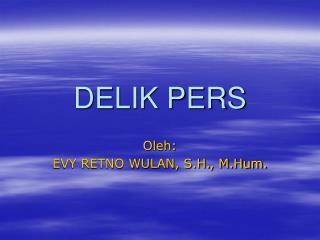 DELIK PERS