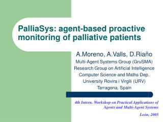 PalliaSys: agent-based proactive monitoring of palliative patients