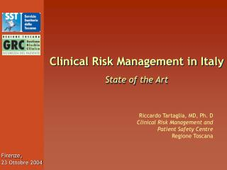 Clinical Risk Management in Italy  State of the Art