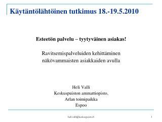 K yt nt l ht inen tutkimus 18.-19.5.2010