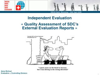 Independent Evaluation   Quality Assessment of SDC s External Evaluation Reports