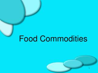 Food Commodities