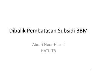 Dibalik Pembatasan Subsidi BBM