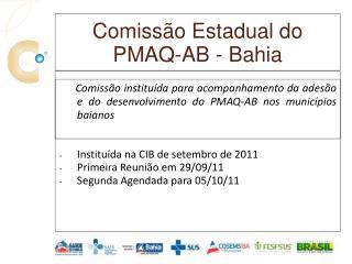 Comiss o Estadual do  PMAQ-AB - Bahia