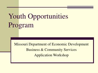 Youth Opportunities Program