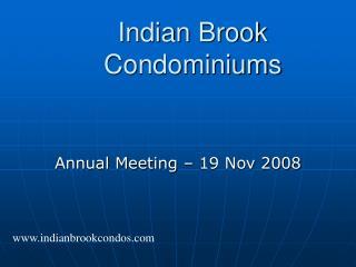 Indian Brook Condominiums