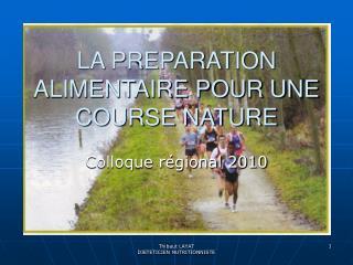 LA PREPARATION ALIMENTAIRE POUR UNE COURSE NATURE
