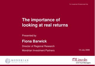 The importance of  looking at real returns