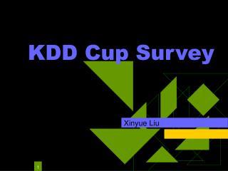 KDD Cup Survey
