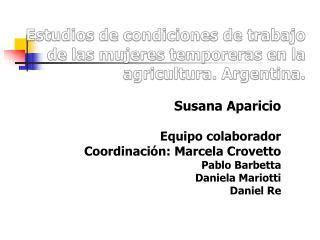 Estudios de condiciones de trabajo de las mujeres temporeras en la agricultura. Argentina.