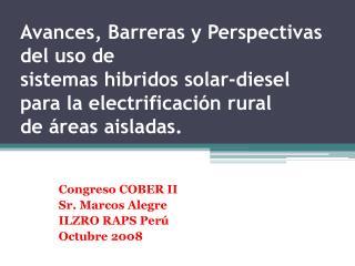 Avances, Barreras y Perspectivas del uso de sistemas hibridos solar-diesel para la electrificaci n rural de  reas aislad