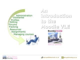 An introduction to the  Moodle VLE