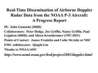 Real-Time Dissemination of Airborne Doppler Radar Data from the NOAA P-3 Aircraft: A Progress Report