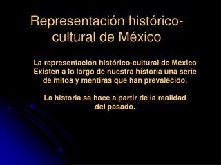 Representaci n hist rico-cultural de M xico