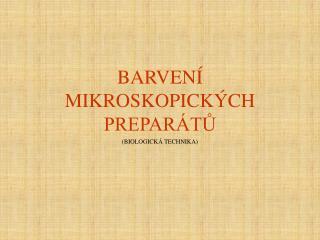 BARVEN  MIKROSKOPICK CH PREPAR TU