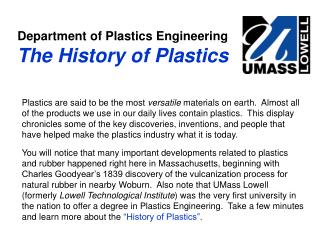 Department of Plastics Engineering The History of Plastics