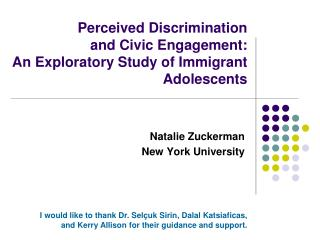 Perceived Discrimination  and Civic Engagement:  An Exploratory Study of Immigrant Adolescents