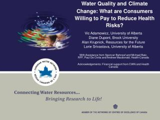 Water Quality and Climate Change: What are Consumers Willing to Pay to Reduce Health Risks