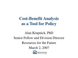 Cost-Benefit Analysis  as a Tool for Policy
