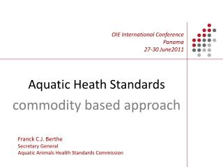Aquatic Heath Standards commodity based approach