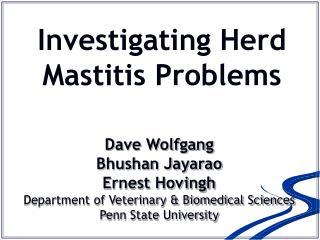 Investigating Herd Mastitis Problems