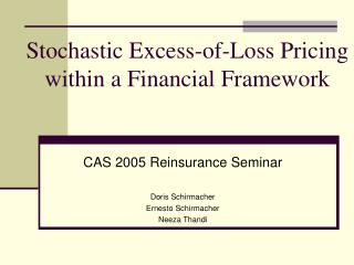 Stochastic Excess-of-Loss Pricing  within a Financial Framework