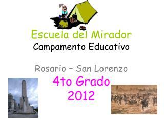 Escuela del Mirador Campamento Educativo   Rosario   San Lorenzo 4to Grado 2012