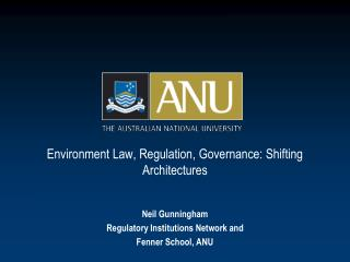Environment Law, Regulation, Governance: Shifting Architectures