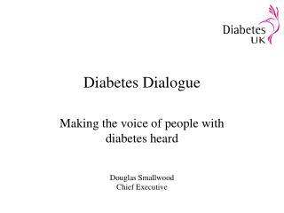 Diabetes Dialogue