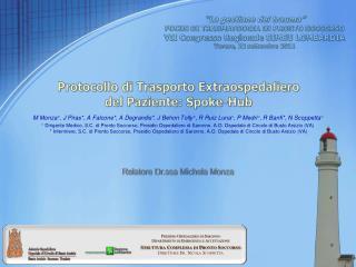 La gestione del trauma  FOCUS DI TRAUMATOOGIA IN PRONTO SOCCORSO VII Congresso Regionale SIMEU LOMBARDIA Varese, 22 set
