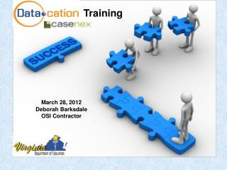 March 28, 2012 Deborah Barksdale OSI Contractor