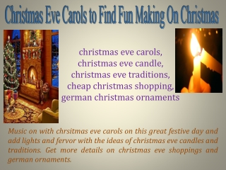 Christmas Eve Carols to Find Fun Making On Christmas