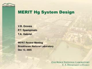 MERIT Hg System Design