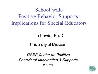 School-wide  Positive Behavior Supports:  Implications for Special Educators