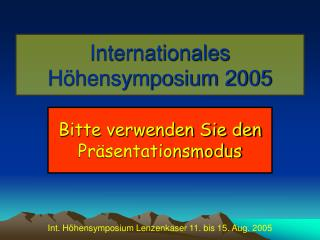 Internationales H hensymposium 2005