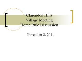 Clarendon Hills  Village Meeting  Home Rule Discussion