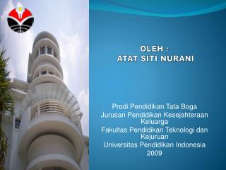 OLEH :  Atat Siti Nurani